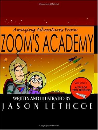 9781591095729: Amazing Adventures From Zoom's Academy