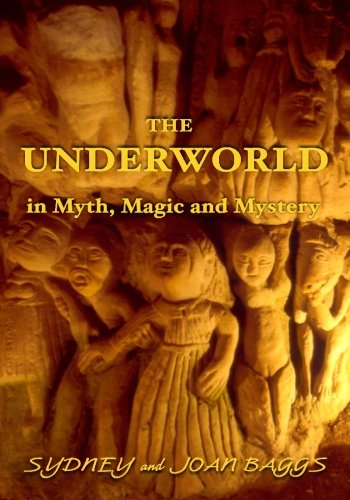The Underworld in Myth, Magic and Mystery: Baggs, Sydney and Joan
