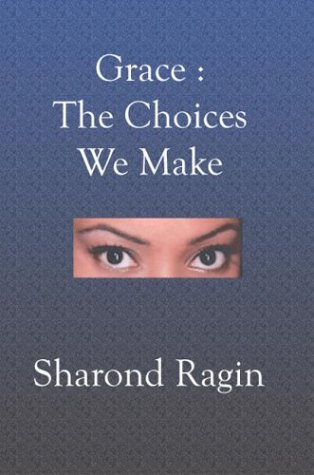 9781591097365: Grace: The Choices We Make