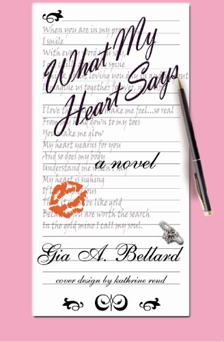 What My Heart Says: Bellard, Gia
