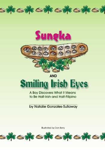 9781591099024: Sungka and Smiling Irish Eyes, A Boy Discovers What It Means to Be Half-Irish and Half-Filipino