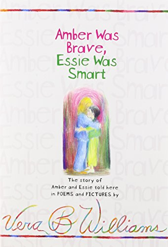 9781591123392: Amber Was Brave, Essie Was Smart: The Story of Amber and Essie, Told Here in Poems and Pictures [With Hardcover Book]