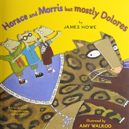 9781591123415: Horace and Morris, But Mostly Dolores (1 Paperback/1 CD) (Favorites on CD)