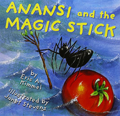 9781591125075: Anansi and the Magic Stick