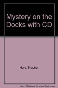 9781591125297: Mystery on the Docks (4 Paperback/1 CD)