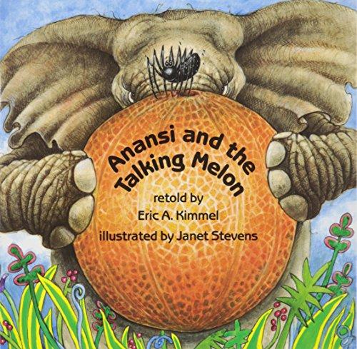 Anansi And The Talking Melon (Live Oak Readalong): Kimmel, Eric A.
