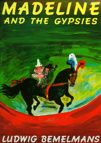 Madeline and the Gypsies (1 Paperback/1 CD): Ludwig Bemelmans