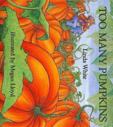 9781591128311: Too Many Pumpkins