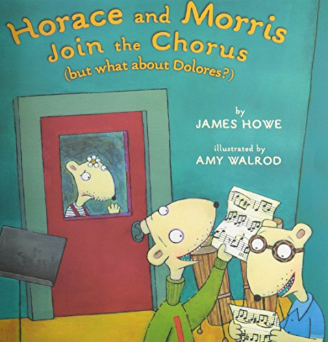 9781591129073: Horace & Morris Join the Chorus but What About Dolores?