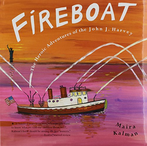 9781591129844: Fireboat: The Heroic Adventures of the John J. Harvey [With Hardcover Book]