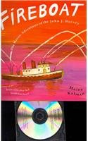 9781591129875: Fireboat: The Heroic Adventures of the John J. Harvey (Book & CD)