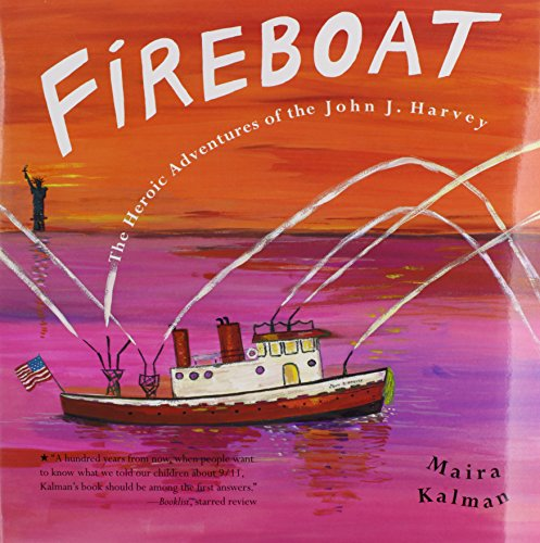 9781591129882: Fireboat with CD: The Heroic Adventure of the John J. Harvey [With Hardcover Book]