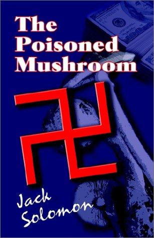 9781591130727: The Poisoned Mushroom