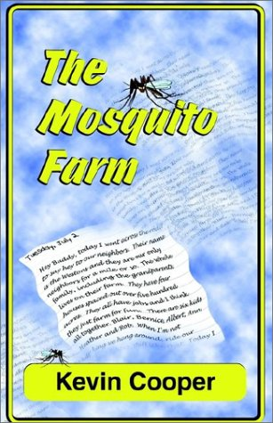 THE MOSQUITO FARM: Cooper, Kevin