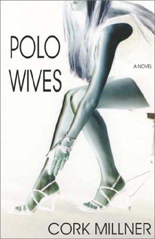 9781591131960: Polo Wives