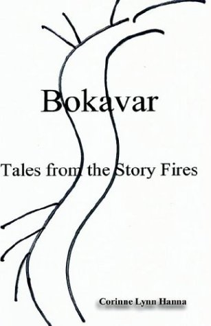 9781591134053: Bokavar: Tales from the Story Fires