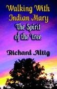9781591134435: Walking with Indian Mary, the Spirit of the Tree