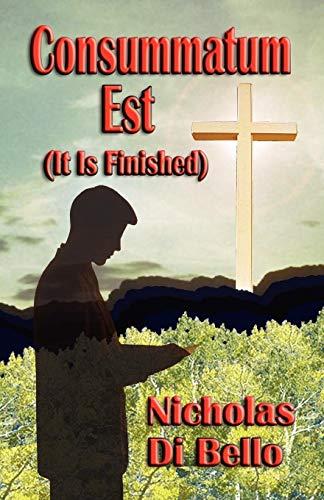 9781591134619: Consummatum Est (It Is Finished)