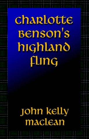9781591135050: Charlotte Benson's Highland Fling