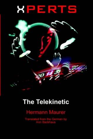 9781591135272: Xperts: The Telekinetic