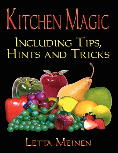 9781591135760: KITCHEN MAGIC: Including Tips, Hints and Tricks