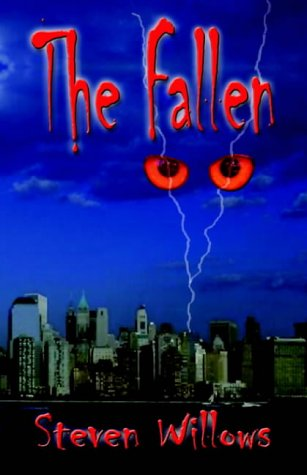 9781591135807: The Fallen: Book 1 of the War Between Heaven and Hell
