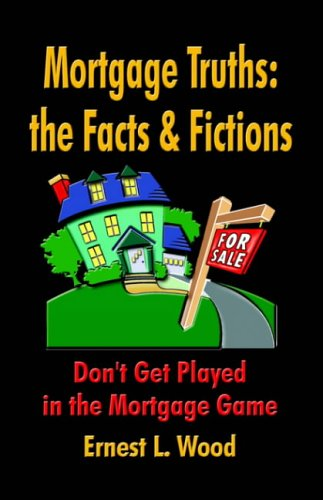 9781591136101: Mortgage Truths: The Facts and Fictions