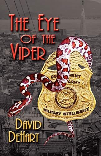 EYE OF THE VIPER: A Dan Dailey Novel: De Hart, David F.