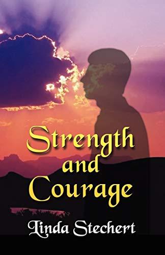 Strength and Courage: Linda Stechert