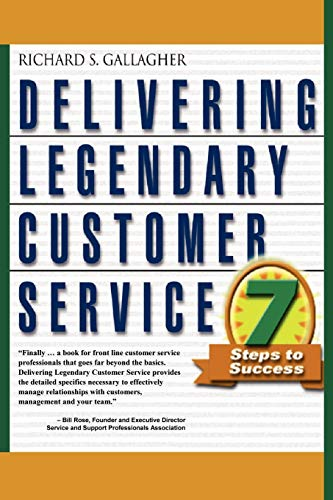9781591137597: DELIVERING LEGENDARY CUSTOMER SERVICE