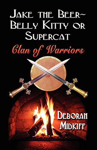 9781591138471: JAKE the BEER-BELLY KITTY or SUPERCAT: Clan of Warriors