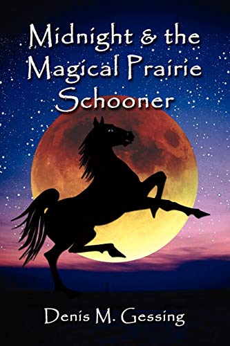 9781591138570: MIDNIGHT AND THE MAGICAL PRAIRIE SCHOONER
