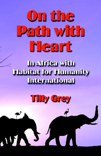 9781591138617: ON THE PATH WITH HEART: In Africa with Habitat for Humanity International