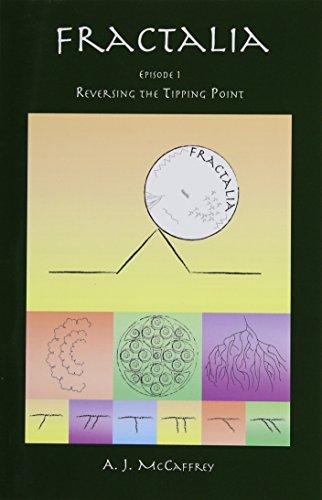 9781591139041: FRACTALIA - Episode 1: Reversing the Tipping Point