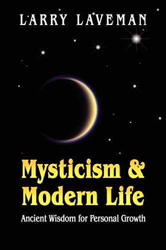 9781591139607: Mysticism and Modern Life: Ancient Wisdom for Personal Growth