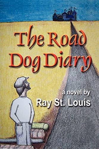 9781591139850: The Road Dog Diary
