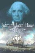 9781591140061: Admiral Lord Howe: A Biography (Library of Naval Biography)