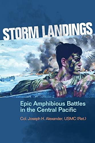9781591140177: Storm Landings: Epic Amphibious Battles in the Central Pacific