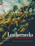 Leathernecks: An Illustrated History of the United States Marine Corps: Bartlett, Merrill L.; ...