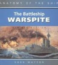 9781591140399: Battleship Warspite (Anatomy of the Ship)