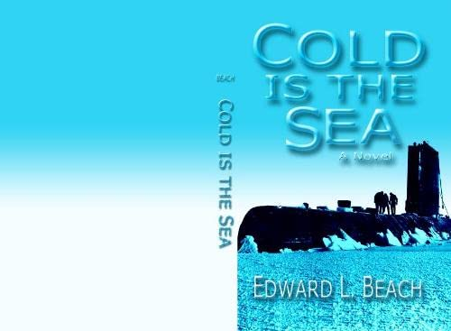 9781591140566: Cold is the Sea: A Novel (Bluejacket Books)