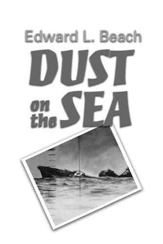 9781591140573: Dust on the Sea: A Novel (Bluejacket Books)