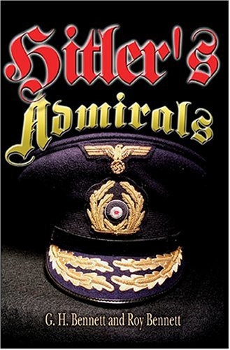 9781591140610: Hitler's Admirals