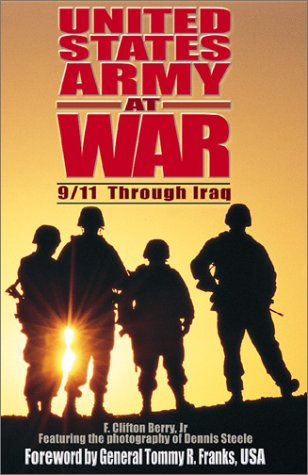 9781591140634: United States Army at War: 9/11 Through Iraq