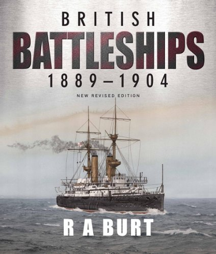 9781591140658: British Battleships 1889-1904: New Revised Edition