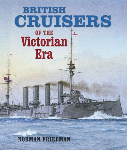 9781591140689: British Cruisers of the Victorian Era