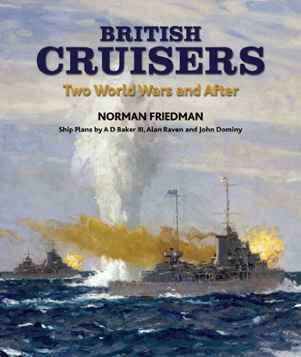 9781591140788: British Cruisers: Two World Wars and After