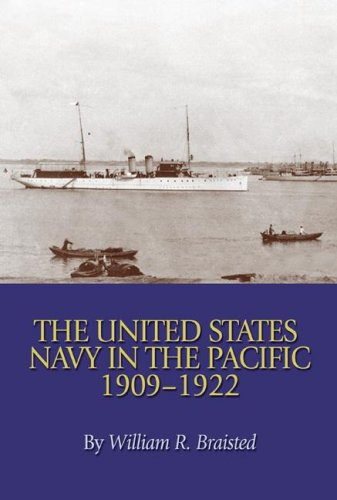 9781591140887: The United States Navy in the Pacific, 1909-1922