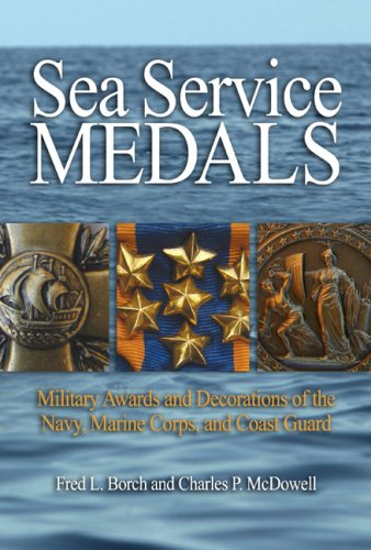9781591140894: Sea Service Medals: Military Awards and Decorations of the Navy, Marine Corps, and Coast Guard