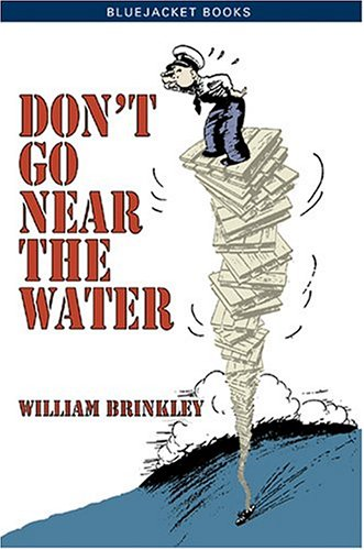 9781591140931: Don't Go Near the Water (Bluejacket Books)